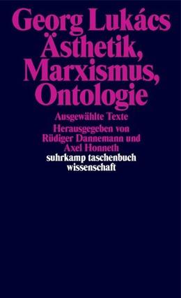 Abbildung von Lukács / Dannemann | Ästhetik, Marxismus, Ontologie | 1. Auflage | 2021 | beck-shop.de
