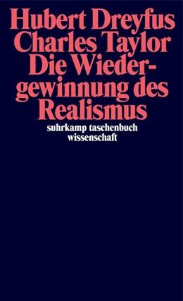 Abbildung von Dreyfus / Taylor | Die Wiedergewinnung des Realismus | 1. Auflage | 2021 | beck-shop.de