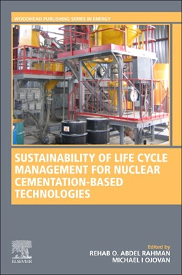 Abbildung von Abdel Rahman | Sustainability of Life Cycle Management for Nuclear Cementation-Based Technologies | 1. Auflage | 2021 | beck-shop.de