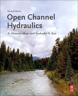 Abbildung von Akan / Iyer | Open Channel Hydraulics | 2. Auflage | 2021 | beck-shop.de