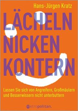 Abbildung von Kratz   Lächeln, nicken, kontern   2. Auflage   2020   beck-shop.de