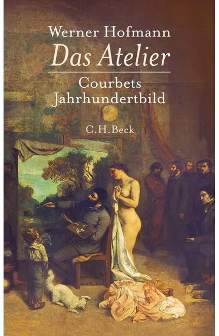 Cover: Werner Hofmann, Das Atelier
