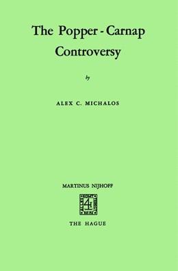 Abbildung von Michalos | The Popper-Carnap Controversy | 1971