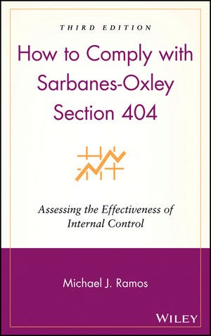 Abbildung von Ramos   How to Comply with Sarbanes-Oxley Section 404   3. Auflage   2008
