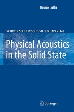 Abbildung von Lüthi | Physical Acoustics in the Solid State | 2007 | 148