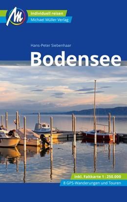 Abbildung von Siebenhaar | Bodensee Reiseführer Michael Müller Verlag | 8. Auflage | 2021 | beck-shop.de