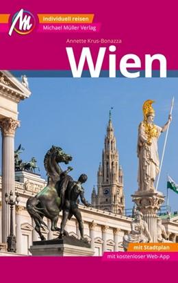 Abbildung von Krus-Bonazza | Wien MM-City Reiseführer Michael Müller Verlag | 9. Auflage | 2021 | beck-shop.de