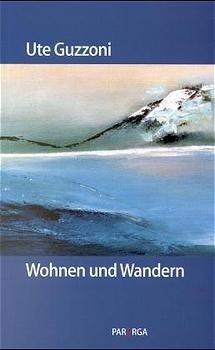 Abbildung von Guzzoni | Wohnen und Wandern | 1999