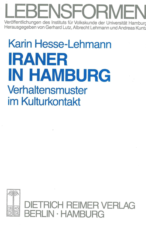 Abbildung von Lutz / Lehmann / Kuntz | Iraner in Hamburg | 1993