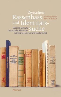 Abbildung von Schoor | Zwischen Rassenhass und Identitätssuche | 2010 | Deutsch-jüdische literarische ...