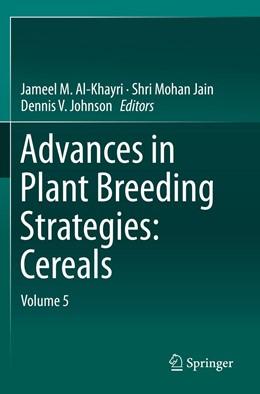 Abbildung von Al-Khayri / Jain | Advances in Plant Breeding Strategies: Cereals | 1. Auflage | 2020 | beck-shop.de