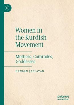 Abbildung von Çaglayan | Women in the Kurdish Movement | 1. Auflage | 2020 | beck-shop.de