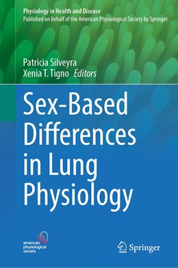 Abbildung von Silveyra / Tigno | Sex-Based Differences in Lung Physiology | 1. Auflage | 2021 | beck-shop.de