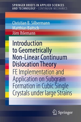 Abbildung von Silbermann / Baitsch   Introduction to Geometrically Non-Linear Continuum Dislocation Theory   1. Auflage   2021   beck-shop.de