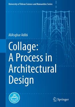 Abbildung von Adibi   Collage: A Process in Architectural Design   1. Auflage   2021   beck-shop.de
