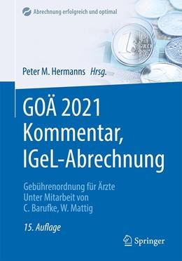 Abbildung von Hermanns | GOÄ 2021 Kommentar, IGeL-Abrechnung | 15. Auflage | 2020 | beck-shop.de