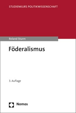 Abbildung von Sturm   Föderalismus   3. Auflage   2020   beck-shop.de