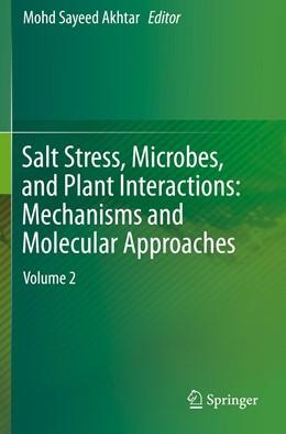 Abbildung von Akhtar | Salt Stress, Microbes, and Plant Interactions: Mechanisms and Molecular Approaches | 1. Auflage | 2020 | beck-shop.de