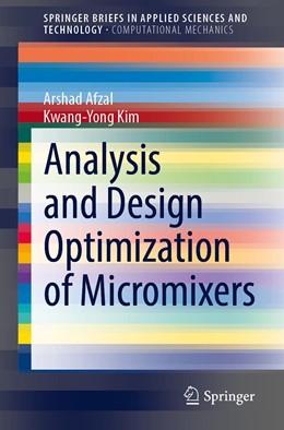 Abbildung von Afzal / Kim | Analysis and Design Optimization of Micromixers | 1. Auflage | 2021 | beck-shop.de