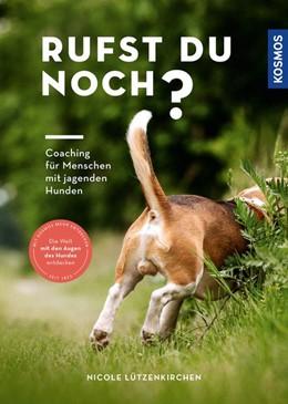 Abbildung von Lützenkirchen | Rufst du noch? | 1. Auflage | 2021 | beck-shop.de