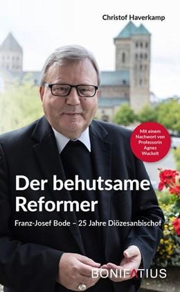 Abbildung von Haverkamp | Der behutsame Reformer | 1. Auflage | 2020 | beck-shop.de