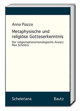 Abbildung von Piazza | Metaphysische und religiöse Gotteserkenntnis | 1. Auflage | 2020 | beck-shop.de