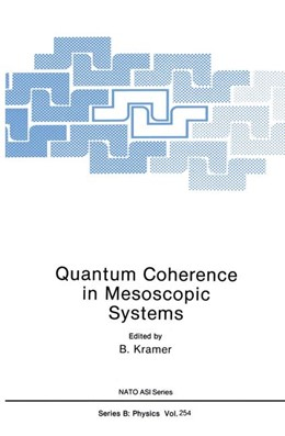 Abbildung von Kramer | Quantum Coherence in Mesoscopic Systems | 1991 | 254