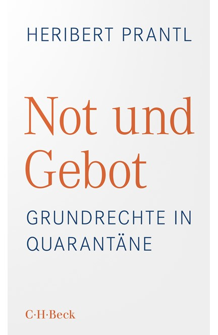 Cover: Heribert Prantl, Not und Gebot
