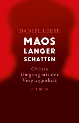 Abbildung von Leese | Maos langer Schatten | 1. Auflage | 2020 | beck-shop.de