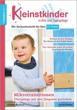 Abbildung von Gutknecht / Kramer | Mikrotransitionen mit den Jüngsten gestalten - drinnen & draußen | 1. Auflage | 2021 | beck-shop.de