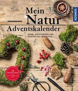 Abbildung von Rogge   Mein Natur-Adventskalender 2021   1. Auflage   2021   beck-shop.de