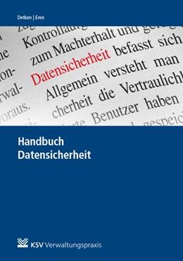 Abbildung von Detken / Eren   Handbuch Datensicherheit   1. Auflage   2020   beck-shop.de