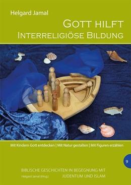 Abbildung von Jamal | Gott hilft - Interreligiöse Bildung | 1. Auflage | 2020 | beck-shop.de