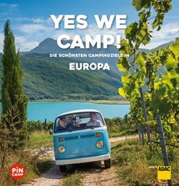Abbildung von Haas / Kapff | Yes we camp! Europa | 2. Auflage | 2020 | beck-shop.de