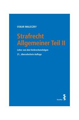 Abbildung von Maleczky | Strafrecht Allgemeiner Teil II | 21. Auflage | 2021 | beck-shop.de