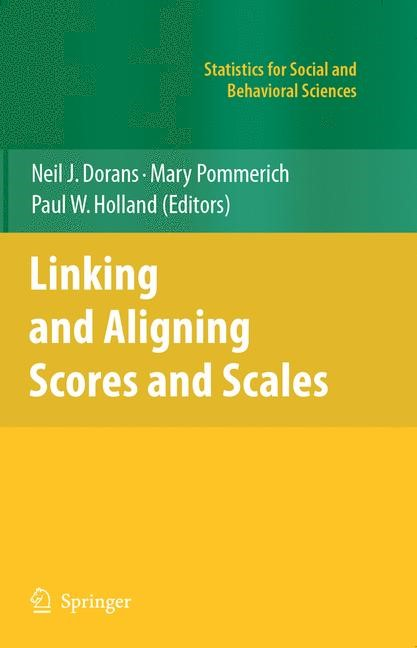 Abbildung von Dorans / Pommerich / Holland | Linking and Aligning Scores and Scales | 2007