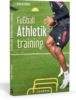 Abbildung von Alexander | Fußball Athletiktraining | 1. Auflage | 2021 | beck-shop.de