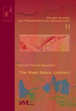 Abbildung von Parow-Souchon | The Wadi Sabra (Jordan) | 1. Auflage | 2020 | beck-shop.de