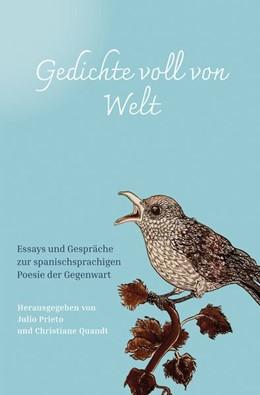 Abbildung von Quandt / Prieto | Gedichte voll von Welt | 1. Auflage | 2020 | beck-shop.de