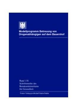 Abbildung von / Küfner / Kümmler / Vogt / Trunkò | Modellprogramm Betreuung von Drogenabhängigen auf dem Bauernhof | 2000 | Mit Beiträgen von: Thomas Ahlr... | 130