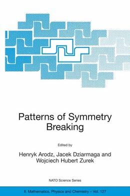 Abbildung von Arodz / Dziarmaga / Zurek | Patterns of Symmetry Breaking | 2003 | 2003 | Proceedings of the NATO Advanc... | 127