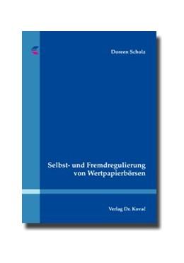 Abbildung von Scholz   Selbst- und Fremdregulierung von Wertpapierbörsen   2009   137