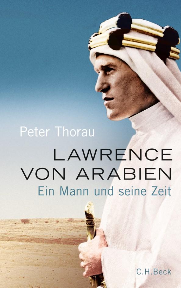 Abbildung von Thorau, Peter | Lawrence von Arabien | 2010