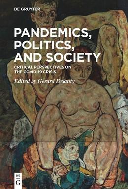Abbildung von Delanty | Pandemics, Politics, and Society | 1. Auflage | 2021 | beck-shop.de