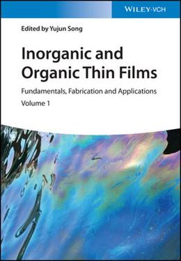 Abbildung von Song | Inorganic and Organic Thin Films | 1. Auflage | 2021 | beck-shop.de