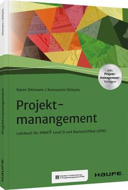Abbildung von Dittmann / Dirbanis   Projektmanagement (IPMA®)   1. Auflage   2020   beck-shop.de