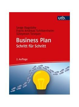 Abbildung von Ragotzky / Schittenhelm   Business Plan Schritt für Schritt   2. Auflage   2020   beck-shop.de