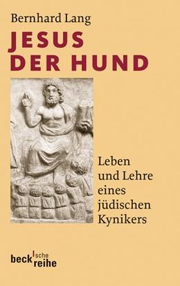Abbildung von Lang, Bernhard   Jesus der Hund   2010   Leben und Lehre eines jüdische...   1957