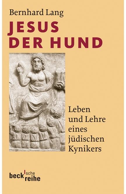 Cover: Bernhard Lang, Jesus der Hund