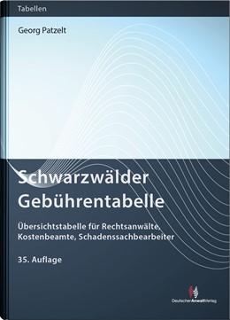 Abbildung von Patzelt | Schwarzwälder Gebührentabelle | 35. Auflage | 2021 | beck-shop.de
